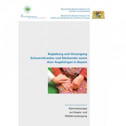 Begleitung und Versorgung Schwerstkranker und Sterbender sowie ihrer Angehörigen in Bayern