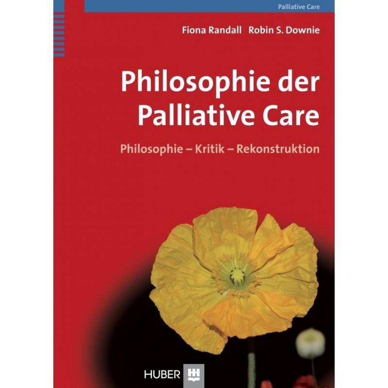 Philosophie der Palliative Care