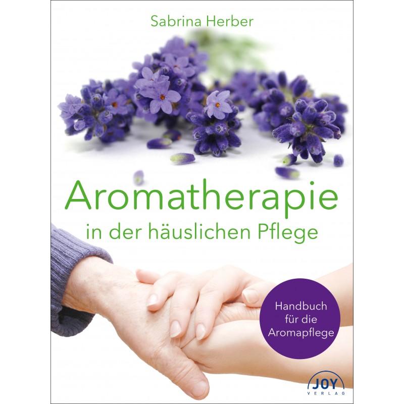 Aromatherapy in der häuslichen Pflege