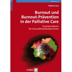 Burnout und Burnout-Prävention in der Palliative Care