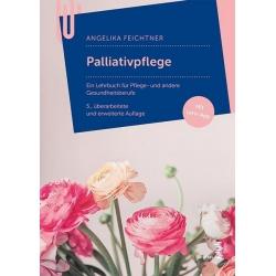 Palliativpflege: Ein...