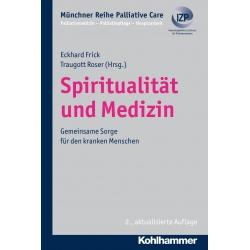 Spiritualität und Medizin -...